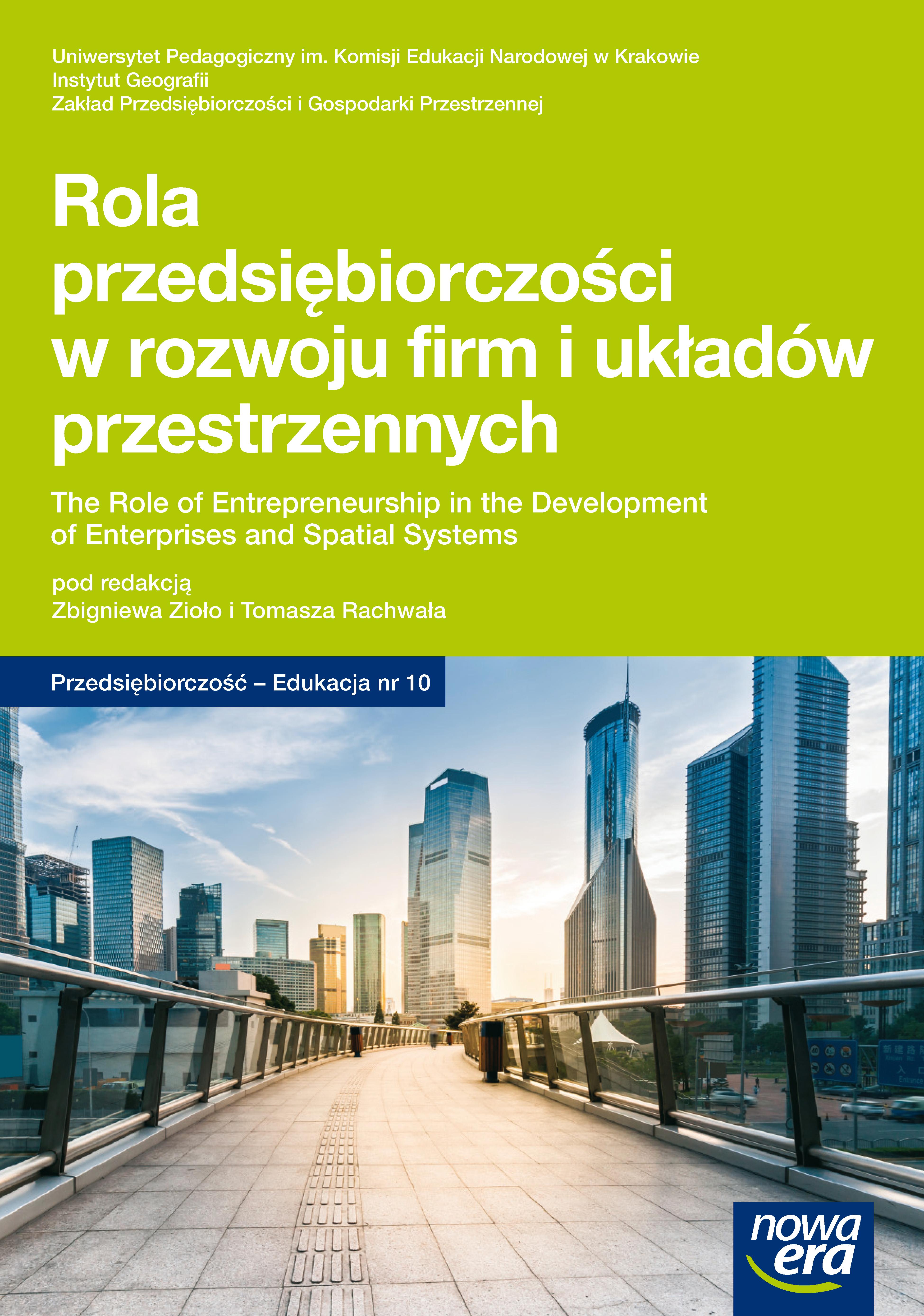 Pokaż  Tom 10 (2014): Rola przedsiębiorczości w rozwoju firm i układów przestrzennych